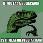 If You Eat A Bulbasaur...