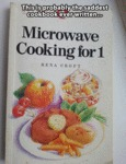 Microwave Cooking For One...