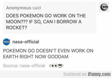Does Pokemon Go Work On The Moon...
