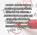 I Don't Judge People Based On...