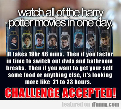 Watch All The Harry Potter Movies In One Day...