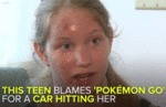 This Teen Blames Pokemon Go...