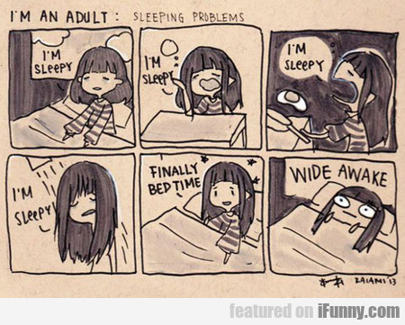 I'm An Adult Sleeping Problems