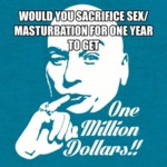 Would You Sacrifice Sex?
