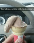 Somethings Wrong With My Ice Cream...