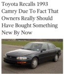 Toyota Recalls The 1993 Toyota Camry Due To...
