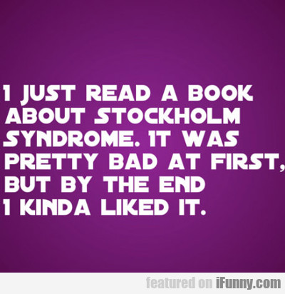 I Just Read A Book...