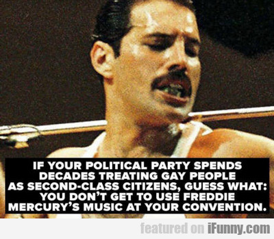 If Your Political Party Spends Decades...