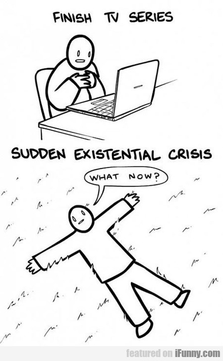 When I Finish Watching Tv Series