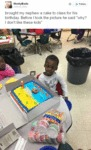 Brought My Nephew A Cake To Class For His Birthday