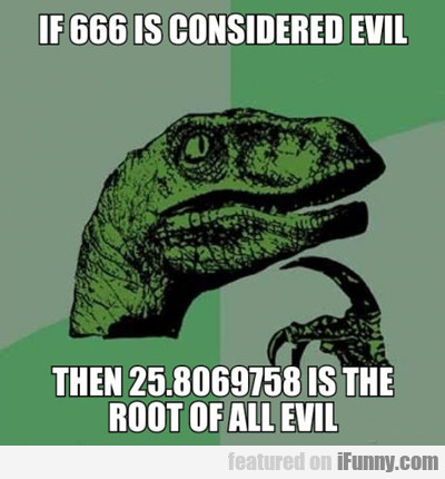 If 666 Is Considered Evil?