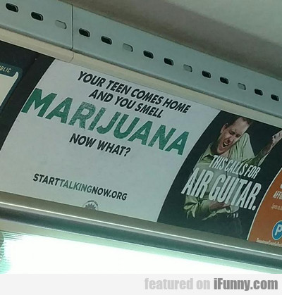 Your Kid Smells Like Marijuana...