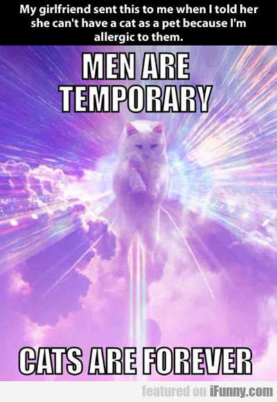 Men Are Temporary...