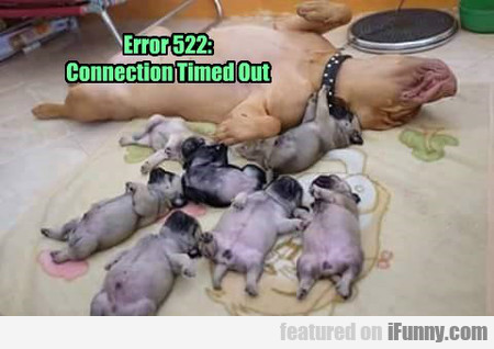 Error 522 - Connection Timed Out