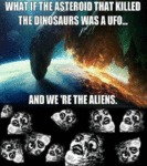 What If The Asteroid That Killed The Dinosaurs...