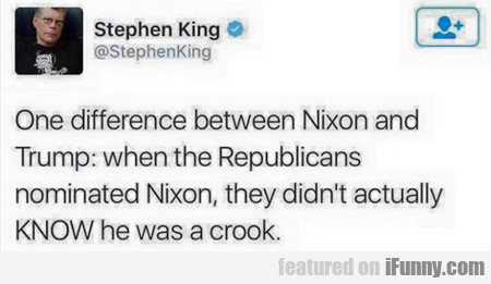 One Difference Between Nixon And Trump...