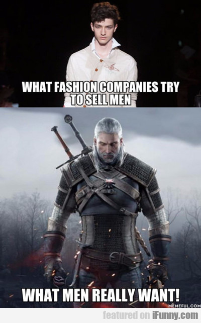 What Men Really Want For Fashion...