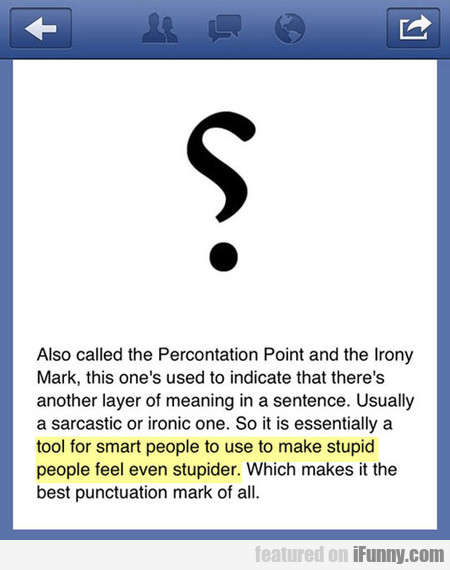 also called the percontation point and the irony..