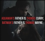 Aquaman's Father Is...