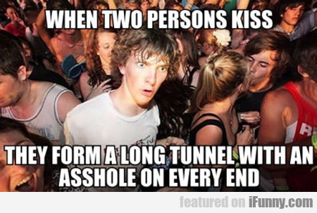 When Two Persons Kiss...