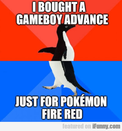 I Bought A Gameboy Advance...
