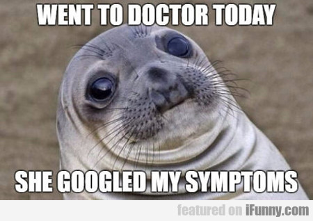 Went To Doctor Today...