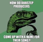 How Do Dubstep Producers...