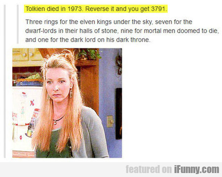 Tolkien Died In 1973. Reverse It And You Get 3791