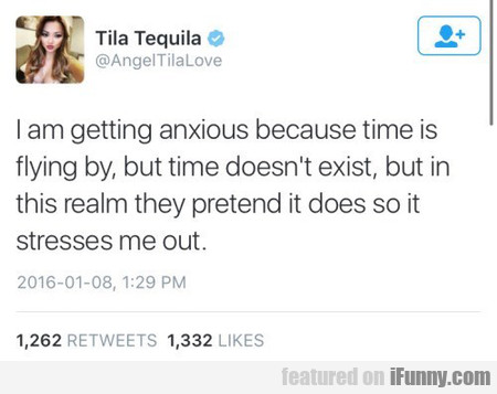 Tila Tequila Is Getting Anxious