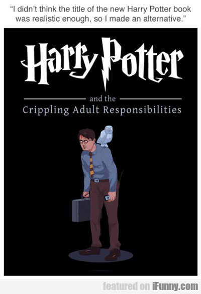 I Didn't Think The Title Of The New Harry...