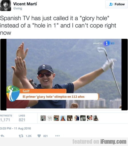 Spanish Tv Has Just Called It A 'glory Hole'