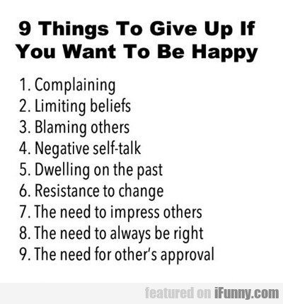 9 Things To Give Up...