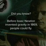 Before Issac Newton Invented Gravity...