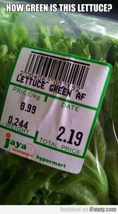 How Green Is This Lettuce?