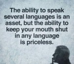 The Ability To Speak Several Languages...