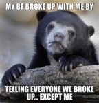 My Bf Broke Up With Me...