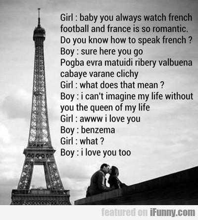 Baby You Alway Watch French?