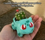 Made A Bulbasaur Planter...