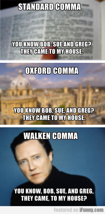 Standard Comma Vs Walken Comma...