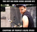 This Guy Is Cutting Selfie Sticks...