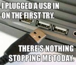 I Plugged A Usb In On The First Attempt...
