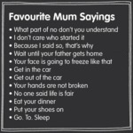 Favourite Mum Sayings