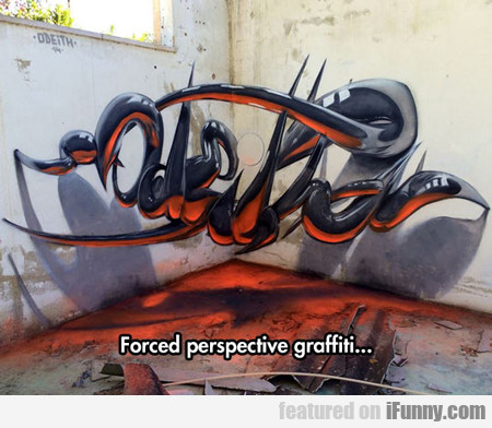 Forced Perspective Graffiti...