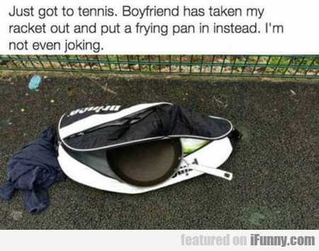 Just Got To Tennis...