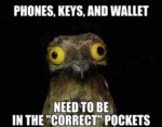 Phones, Keys And Wallets...