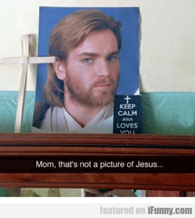 That's Not Jesus...