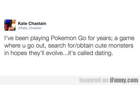 I've Been Playing Pokemon Go For Decades...