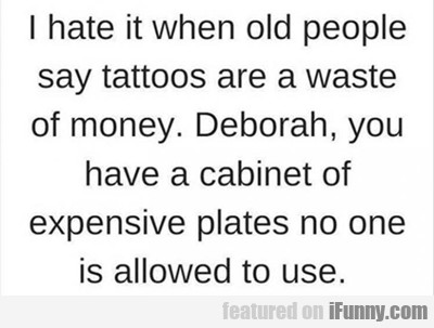 I Hate It When Old People...