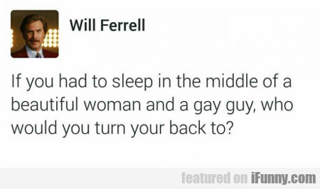 If You Had To Sleep In The Middle...