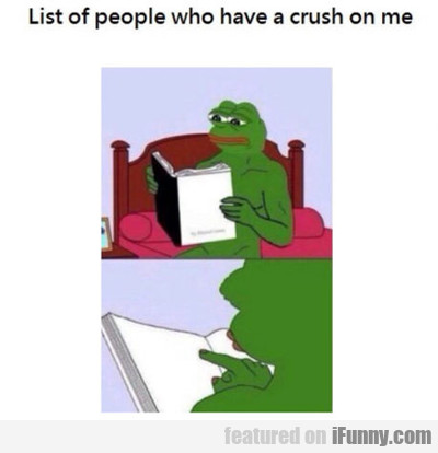 List Of People Who Have Crush On Me...